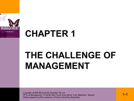 Copyright  2008 McGraw-Hill Australia Pty Ltd PPTs t/a Management: A Pacific Rim Focus 5e by Bartol, Tein, Matthews, Sharma Slides prepared by Rob Lawrence,