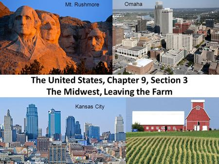 The United States, Chapter 9, Section 3 The Midwest, Leaving the Farm