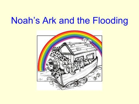 Noah's Ark and the Flooding. Family Tree of Adam & Eve Adam & Eve (lives 930yrs) Cain Abel Seth (912) Enosh (905) Kenan (910) Mahalalel (895) Jared (962)