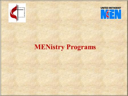 MENistry Programs. Table of Contents  Man to Man 1  Man to Dad 3  Man to Brothers 5  Man and Mate 7  Man to Youth 9  Man as Son 11  Family Servant13.