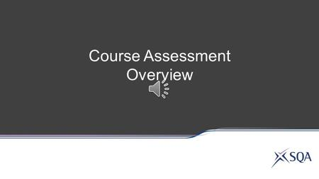 Course Assessment Overview National 5 Lifeskills.