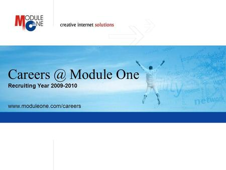 1 Module One Recruiting Year 2009-2010