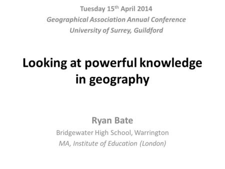 Looking at powerful knowledge in geography