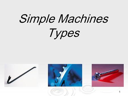 Simple Machines Types.