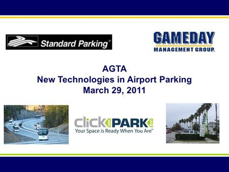 AGTA New Technologies in Airport Parking March 29, 2011.