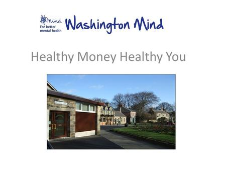 Healthy Money Healthy You. Effects of debt upon Wellbeing.