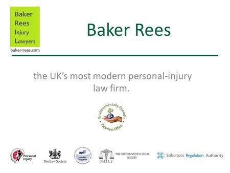Baker Rees the UK's most modern personal-injury law firm.