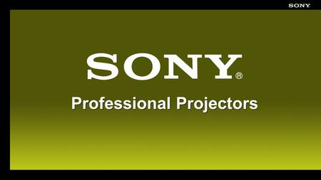 Professional Projectors. Use the Right Tool for the Job Schools and businesses Entry Level and Compact Models Field Sales, consultants, and trainers Road.