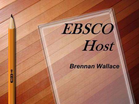 EBSCO Host Brennan Wallace. How to Access the Correct Library Page Access GoogleSearch For Warrensburg High SchoolSelect the First LinkSelect The Library.