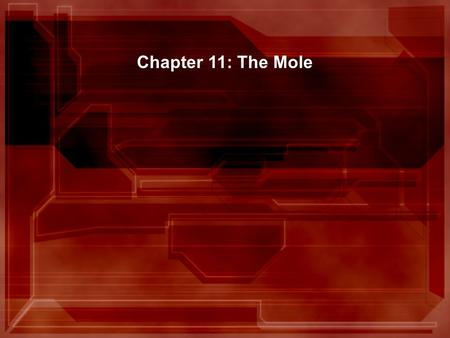 Chapter 11: The Mole 11.1 Measuring Matter Roses and eggs are conveniently packaged as a dozen. Sheets of paper are packaged as a ream. Small item are.