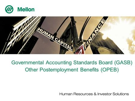 Governmental Accounting Standards Board (GASB) Other Postemployment Benefits (OPEB)