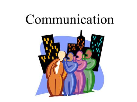 Communication. Adapt Communication to Individual Level of Understanding Culture Age Emotional State Disability.