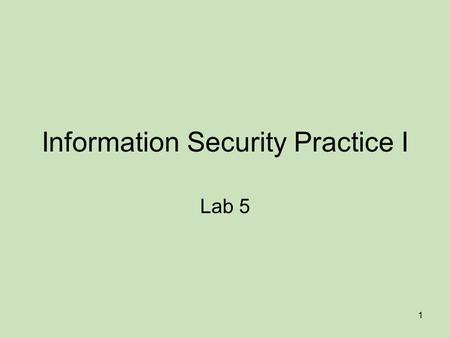 1 Information Security Practice I Lab 5. 2 Cryptography and email security Cryptography is the science of using mathematics to encrypt and decrypt data.