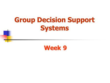 Group Decision Support Systems