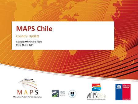 MAPS Chile Country Update Authors: MAPS Chile Team Date: 25 July 2014.