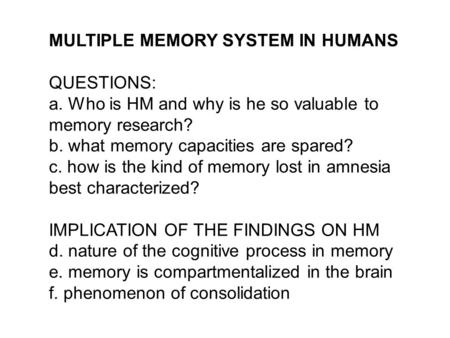 MULTIPLE MEMORY SYSTEM IN HUMANS