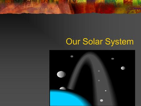 Our Solar System. Sun Facts Diameter: ~870,000 miles Rotation: 25-36 days Temperature: Sunspots 6,700  F Surface 10,000  F Core 27,000,000  F Facts.