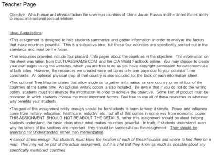 Teacher Page Objective: What human and physical factors the sovereign countries of China, Japan, Russia and the United States' ability to impact international.