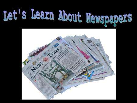 Newspapers Are Another Periodical Found In Many Libraries Published on a set schedule Dailies are published every day Generally larger newspapers Weeklies.