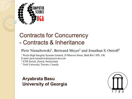 Contracts for Concurrency - Contracts & Inheritance Aryabrata Basu University of Georgia.