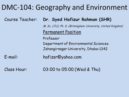 DMC-104: Geography and Environment