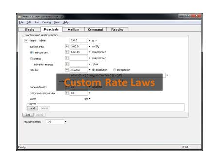 Custom Rate Laws. Use the built-in rate law, or click + to select other options. Set either a rate constant, or a pre-exponential factor and an activation.