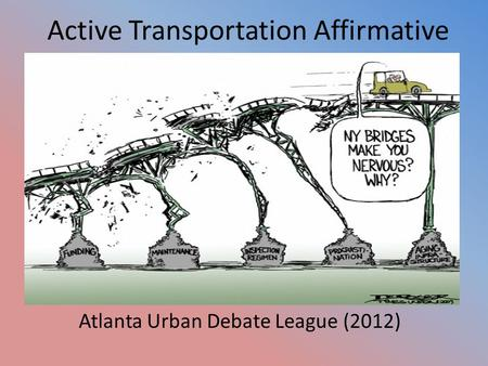 Active Transportation Affirmative Atlanta Urban Debate League (2012)