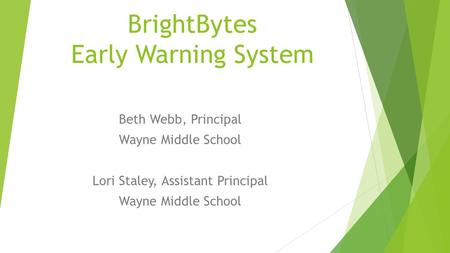 BrightBytes Early Warning System