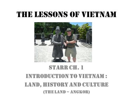 an introduction to the history and the culture of vietnam Examine economic and social development in the cultural context of vietnam,  one  see hanoi, vietnam's vibrant capital with more than 1,000 years of history.