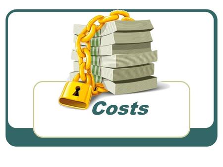 Costs. Introducing the topic Cutting costs to increase profits. Page 507 Answer all questions.