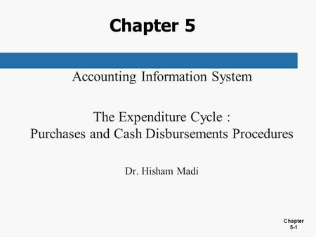 Chapter 5 Accounting Information System