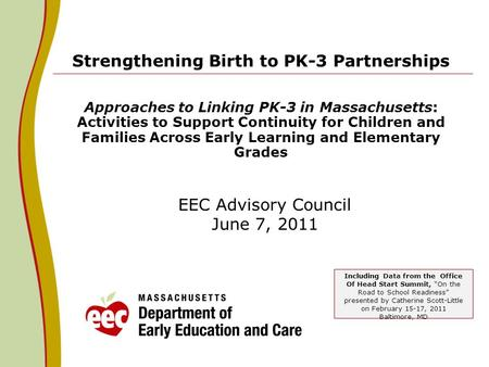 Strengthening Birth to PK-3 Partnerships Approaches to Linking PK-3 in Massachusetts: Activities to Support Continuity for Children and Families Across.