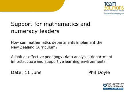 Support for mathematics and numeracy leaders How can mathematics departments implement the New Zealand Curriculum? A look at effective pedagogy, data analysis,
