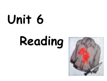 Unit 6 Reading. check the area two bullets a half-eaten apple evidence gun printfinger clue.