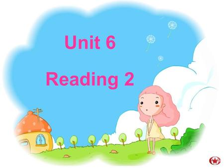 Unit 6 Reading 2 Preview tasks 1.Recite the first two paragraphs. 2. Underline the important phrases in the reading. 3.Suppose you are a detective, when.