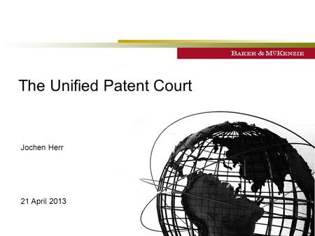 The Unified Patent Court
