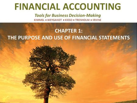 CHAPTER 1: THE PURPOSE AND USE OF FINANCIAL STATEMENTS
