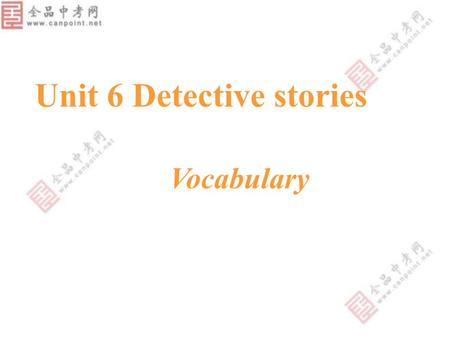 Unit 6 Detective stories Vocabulary A 22- year-old man was murdered.