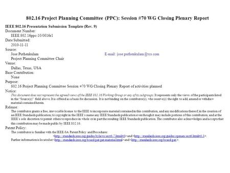 Project Planning Committee (Ppc): Session #70 Wg Opening Plenary