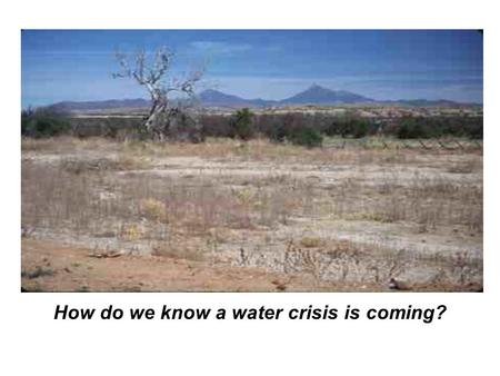 How do we know a water crisis is coming?. Assured Water Supply User Population Estimated 2000 Pumpage (Potable) af 2000 Central Arizona Project Allocation.