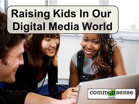 Raising Kids In Our Digital Media World. Socializing Texting Creating Gaming Visiting virtual worlds Streaming.