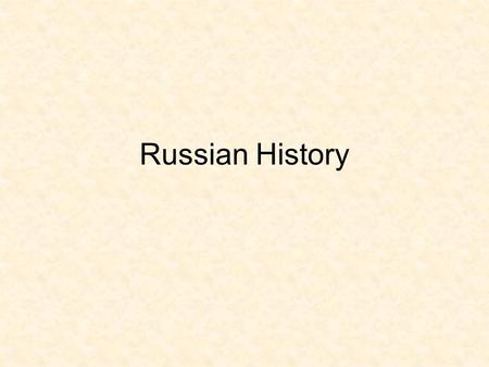 Russian History. Directions: In your notebook, complete the Frayer Model below. CZAR (TSAR) 2. Definition  emperor of Russia prior to the Russian Revolution.