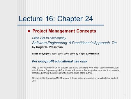 Lecture 16: Chapter 24 Project Management Concepts