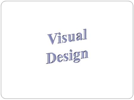 Elements of Visual Design Line Shape Texture Space Color.