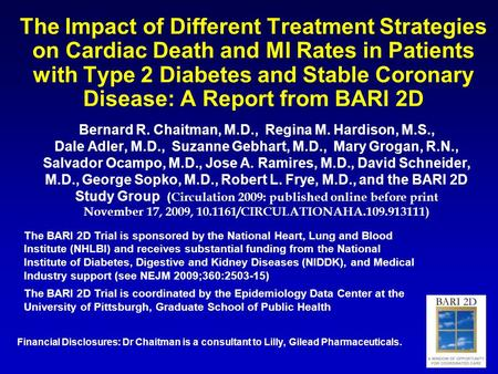 The Impact of Different Treatment Strategies on Cardiac Death and MI Rates in Patients with Type 2 Diabetes and Stable Coronary Disease: A Report from.