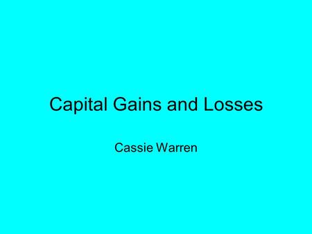 Capital Gains and Losses Cassie Warren. Does capital gain count as income for that year on your taxes If your capital losses exceed your capital gains,