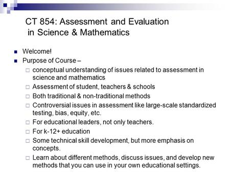 CT 854: Assessment and Evaluation in Science & Mathematics
