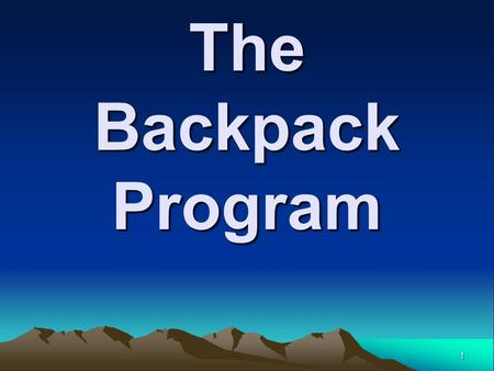 1 The Backpack Program. 2 Mission Our mission is to provide students of Southwest Elementary (K-4) six nutritional meals for weekend consumption during.