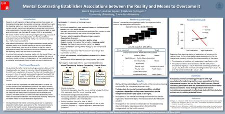 Mental Contrasting Establishes Associations between the Reality and Means to Overcome it Henrik Singmann 1, Andreas Kappes 1 & Gabriele Oettingen 1,2 1.