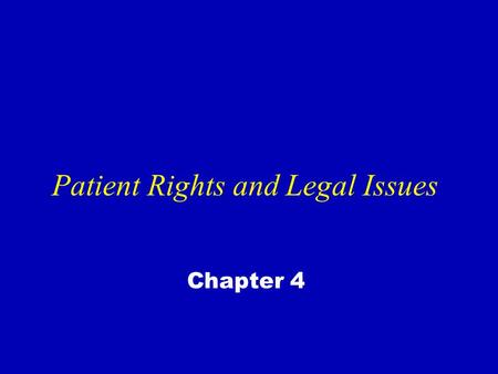 "Patient Rights and Legal Issues Chapter 4. Ethics and Psychiatric Nursing Bioethics – ""medical ethics"" Ethical principles – Autonomy – Beneficence – Justice."